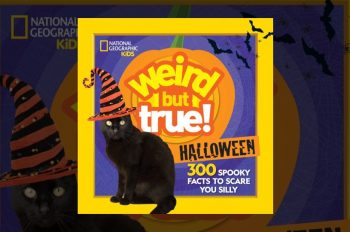 National Geographic Kids' Most Popular Franchise, Weird But True!, Releases Halloween Edition