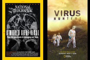 National Geographic Focuses on the COVID-19 Pandemic