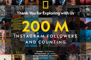 National Geographic's Instagram Accounts Reach 200 Million Followers