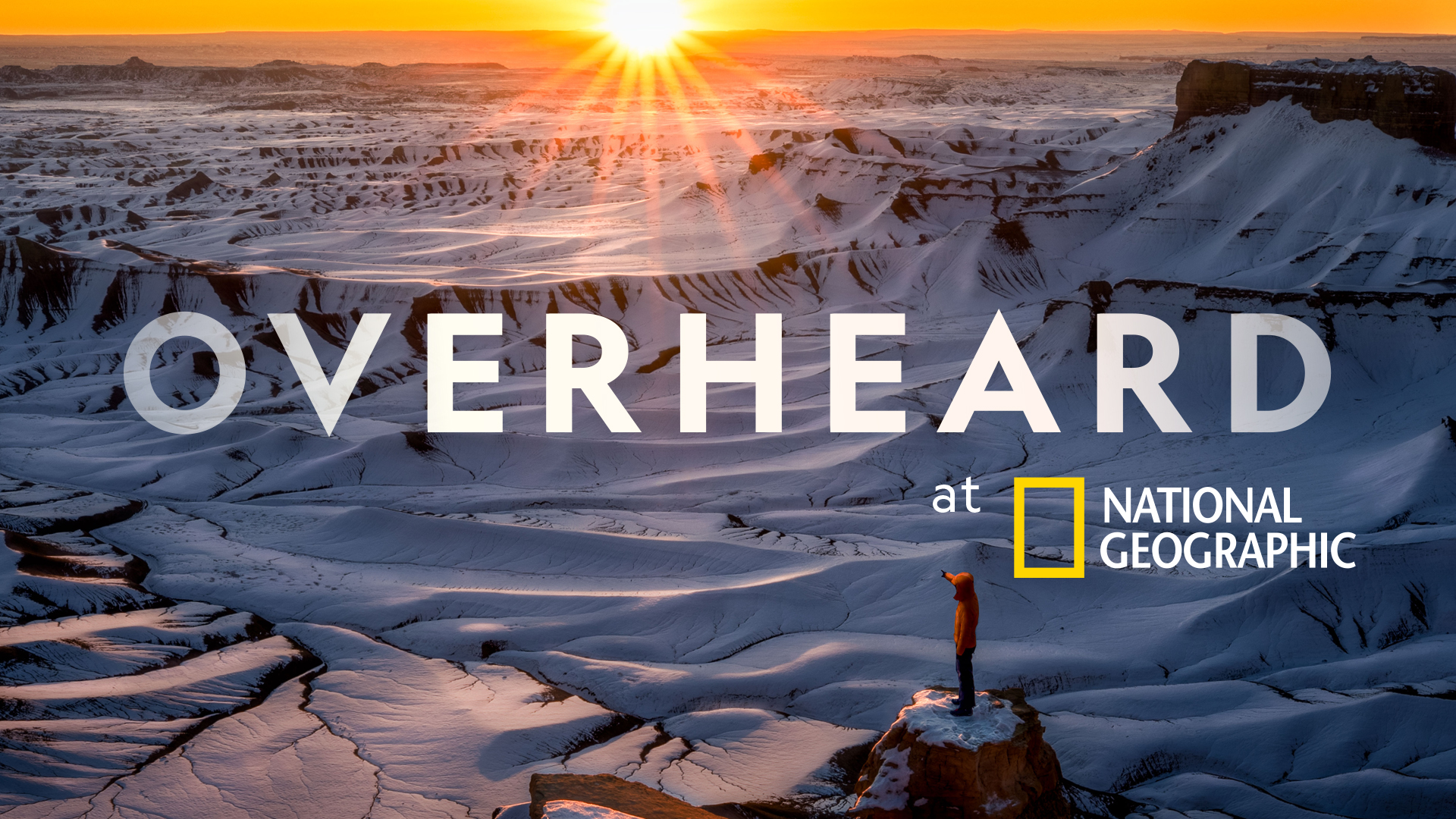 National Geographic's Overheard at National Geographic Podcast Returns For Season 3