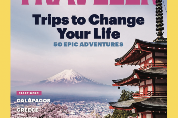 National Geographic Traveler Cover to Feature Top Photo from Your Shot Photo Assignment