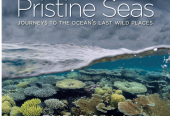National Geographic Books' 'Pristine Seas' Reveals Last Untouched Corners of the Ocean and What We Must Do to Save Them