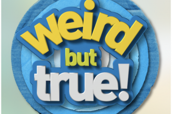 National Geographic Kids Brings Weird But True!, the Popular National Geographic Kids Magazine and Books Franchise, to Syndicated Television and SiriusXM Radio This Fall