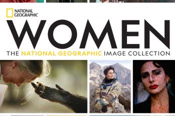 National Geographic Announces Landmark Book: 'WOMEN: The National Geographic Image Collection'