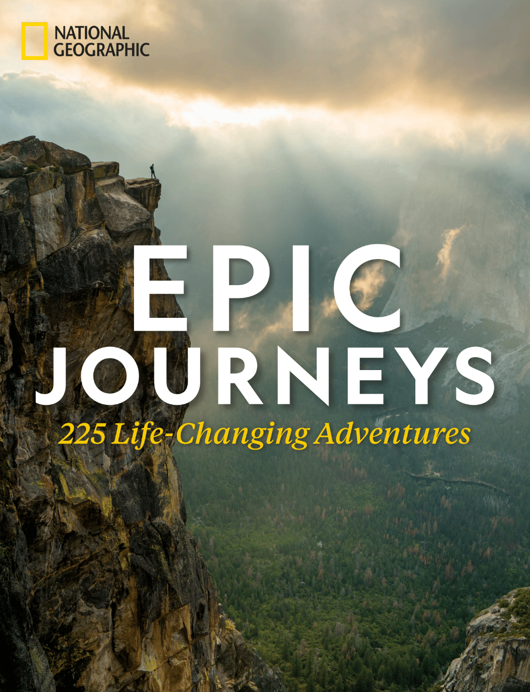 National Geographic's 'Epic Journeys: 225 Life-Changing Adventures'