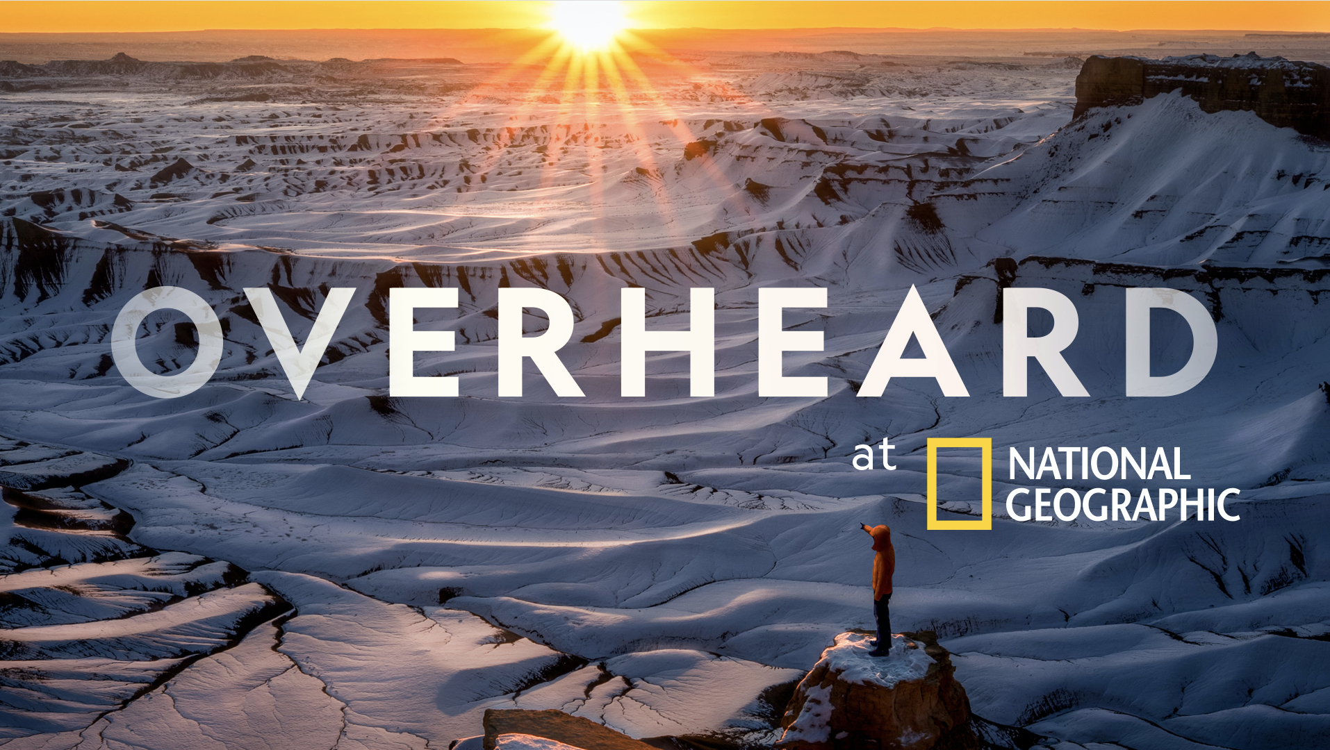 "National Geographic's Podcast, 'Overheard at National Geographic,' Returns with a Special Bonus Episode: ""The Virus Hunter"""