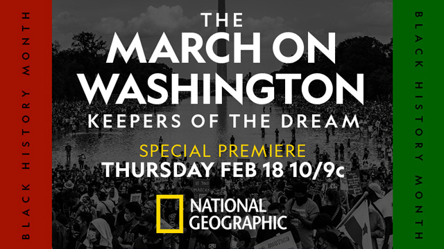 National Geographic and ESPN's The Undefeated Trace the Ongoing Plight and Journey of the Civil Rights Movement in 'The March on Washington: Keepers of the Dream'