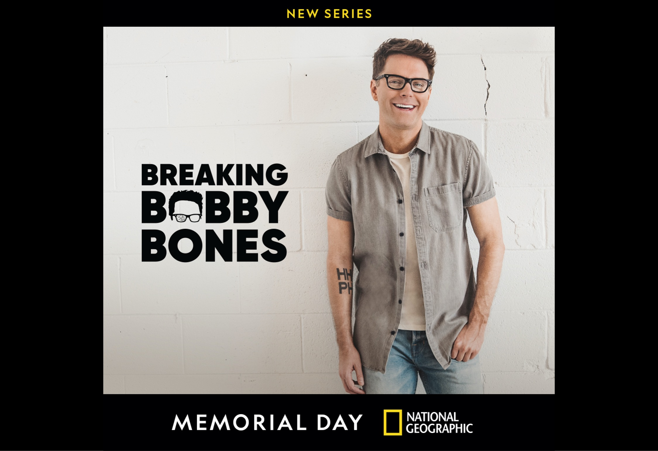 'Fight. Grind. Repeat.' Award-Winning Radio and TV Personality Bobby Bones' Personal Mantra is Put to the Test in New  National Geographic Series 'Breaking Bobby Bones'