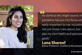 5 Questions With…. Lena Shareef, Senior Producer, Audience Development